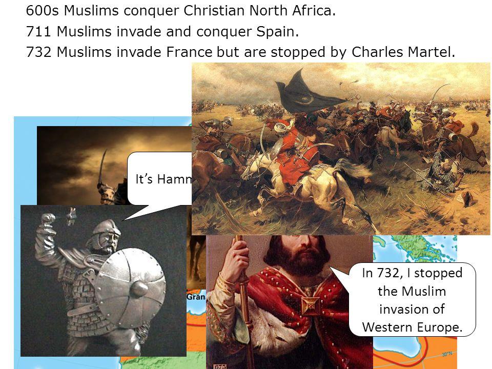 I'm Charles Martel – Charles the Hammer!