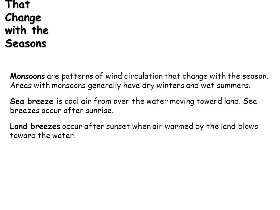 Monsoons Are Wind Patterns That Change with the Seasons
