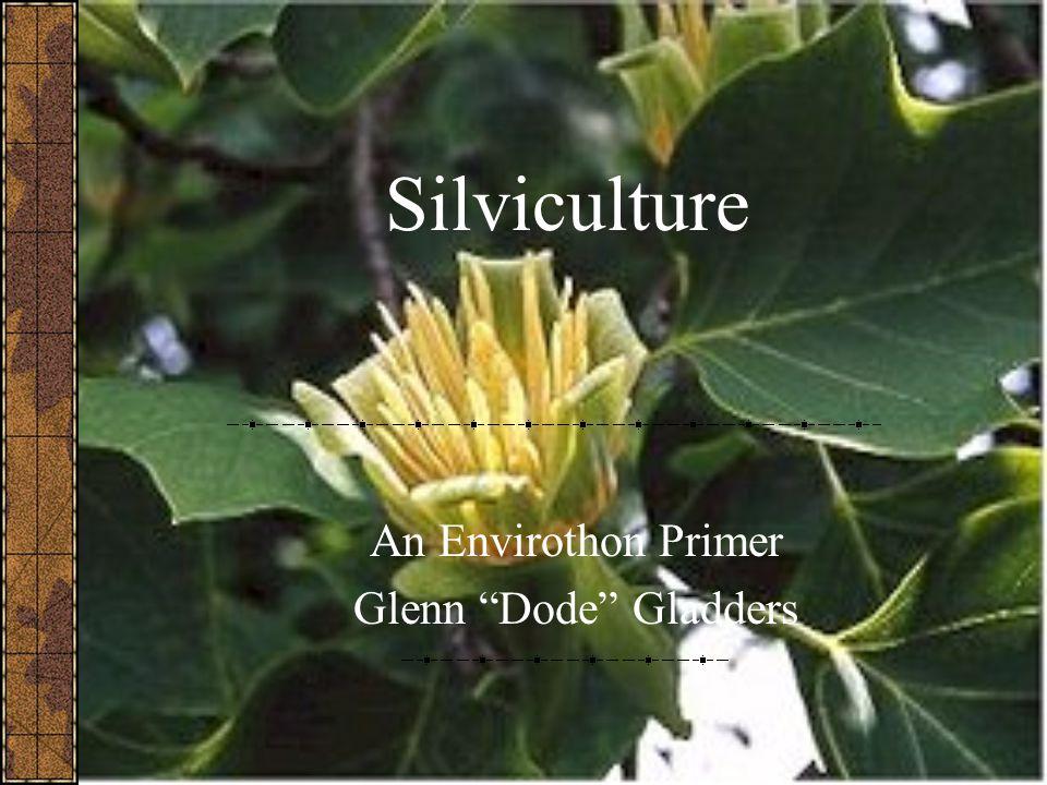 An Envirothon Primer Glenn Dode Gladders