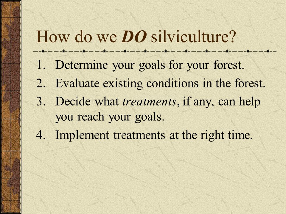 How do we DO silviculture