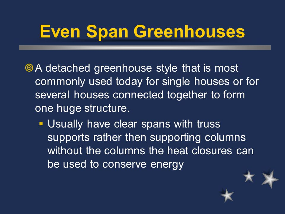 Even Span Greenhouses
