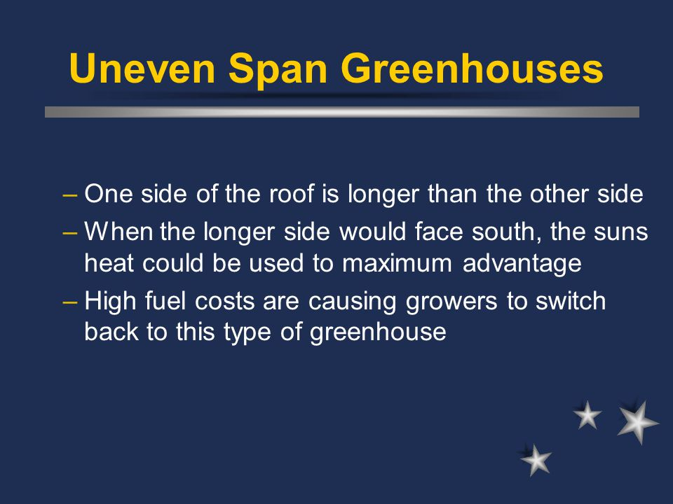 Uneven Span Greenhouses