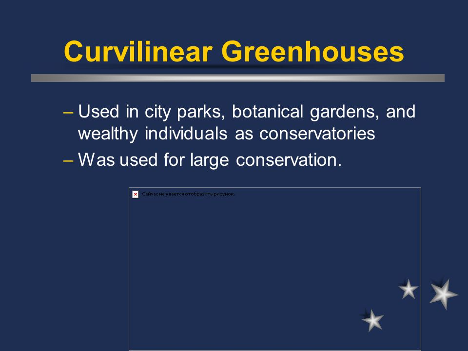 Curvilinear Greenhouses