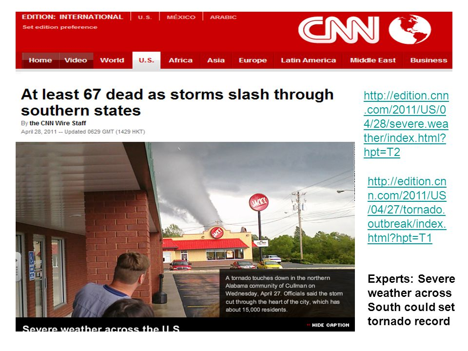http://edition. cnn. com/2011/US/04/28/severe. weather/index. html