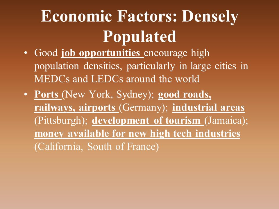 Economic Factors: Densely Populated