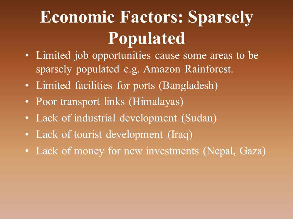 Economic Factors: Sparsely Populated
