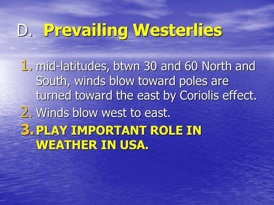 D. Prevailing Westerlies