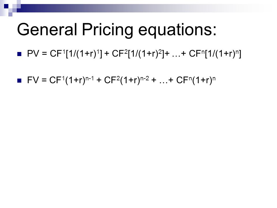 General Pricing equations: