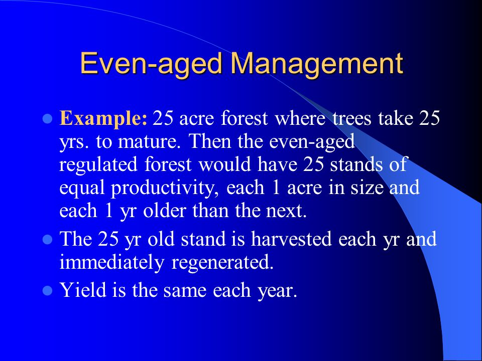 Even-aged Management