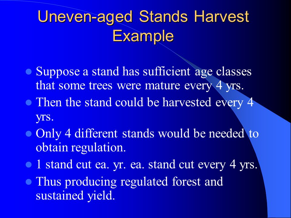 Uneven-aged Stands Harvest Example