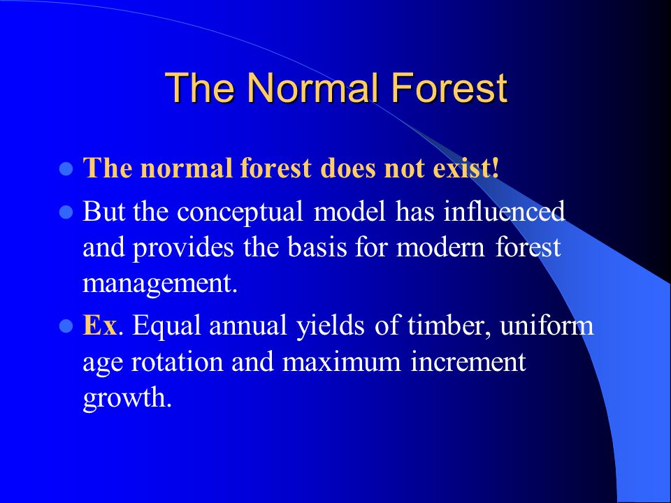 The Normal Forest The normal forest does not exist!