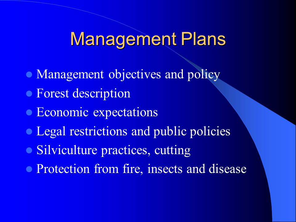Management Plans Management objectives and policy Forest description