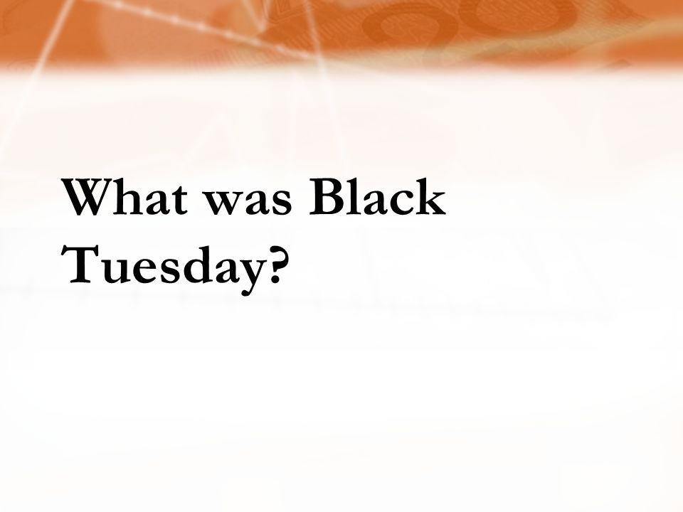 What was Black Tuesday