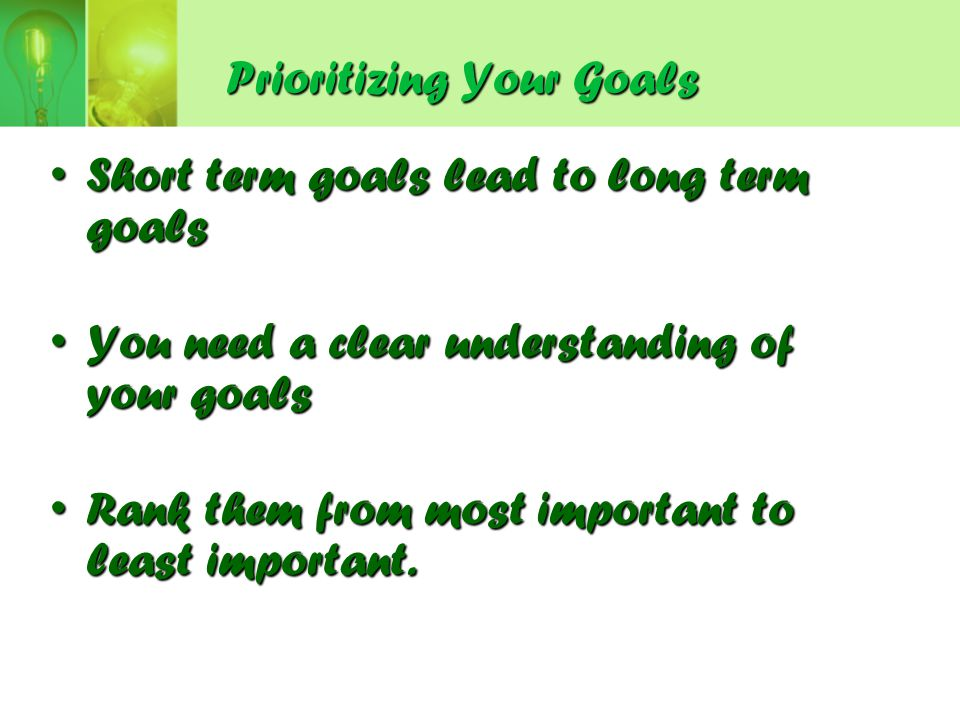Prioritizing Your Goals