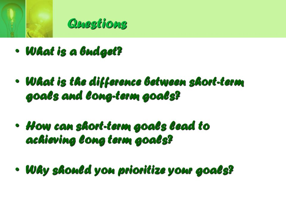 Questions What is a budget