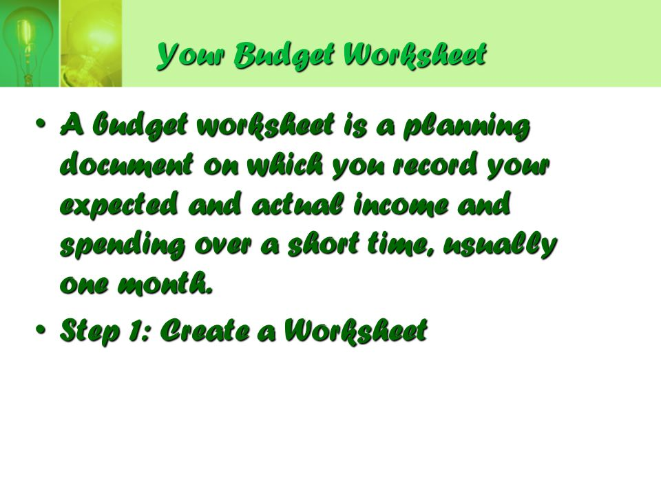 Your Budget Worksheet