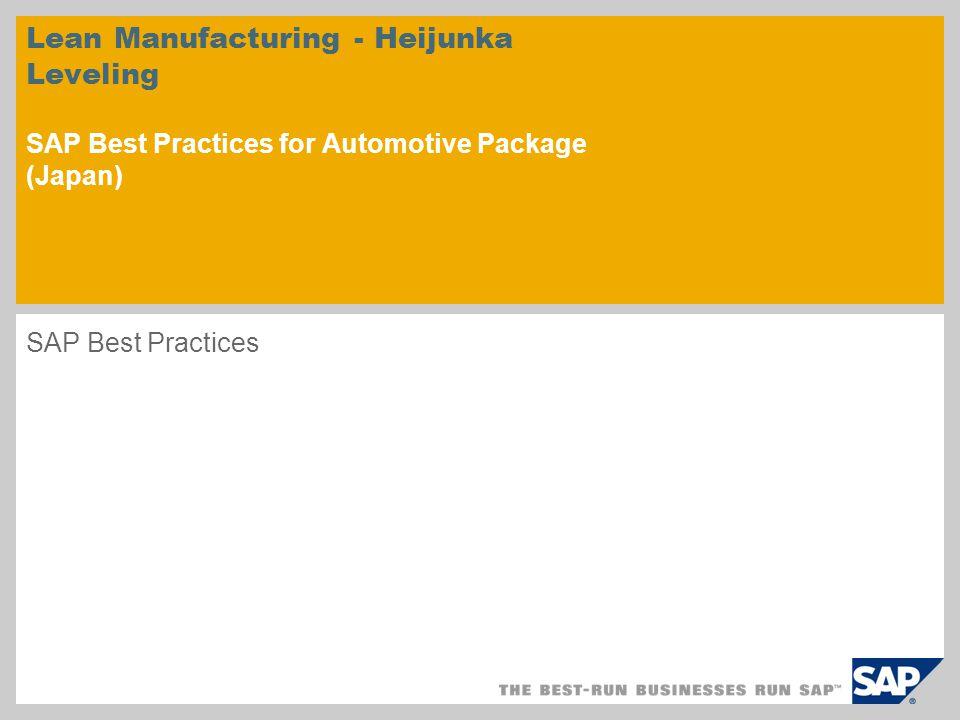 Lean Manufacturing - Heijunka Leveling SAP Best Practices for Automotive Package (Japan)