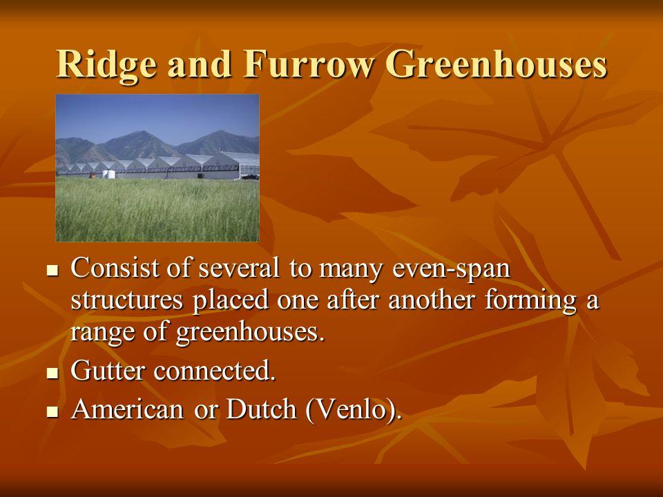 Ridge and Furrow Greenhouses
