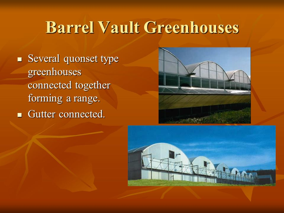Barrel Vault Greenhouses