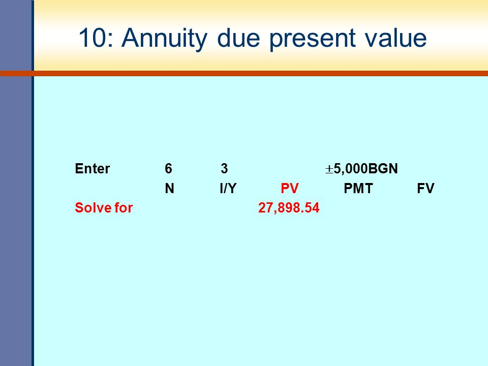 10: Annuity due present value