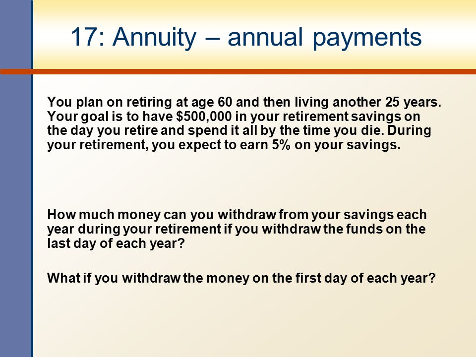 17: Annuity – annual payments