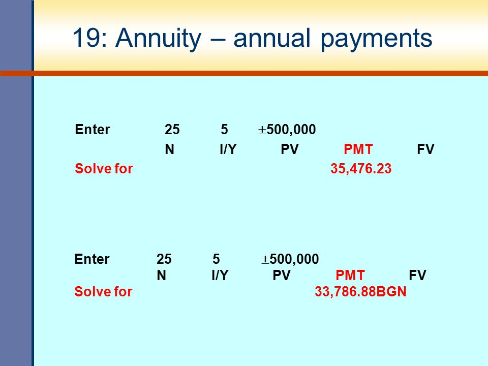 19: Annuity – annual payments