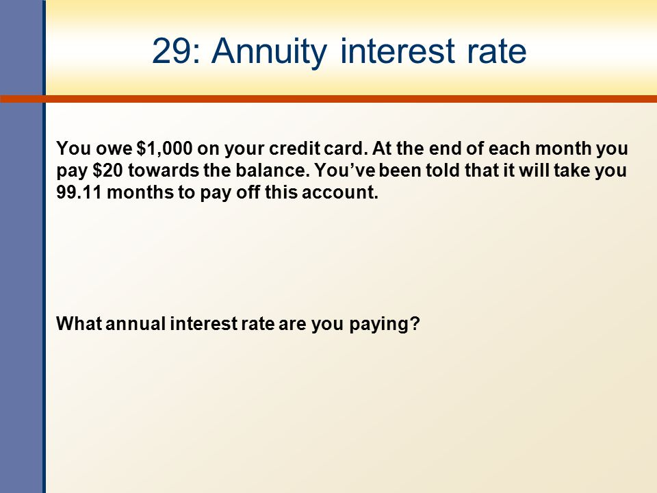 29: Annuity interest rate