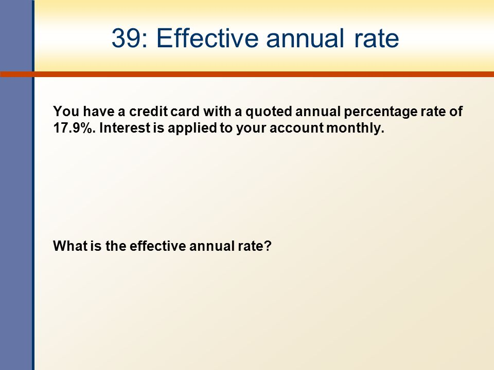 39: Effective annual rate