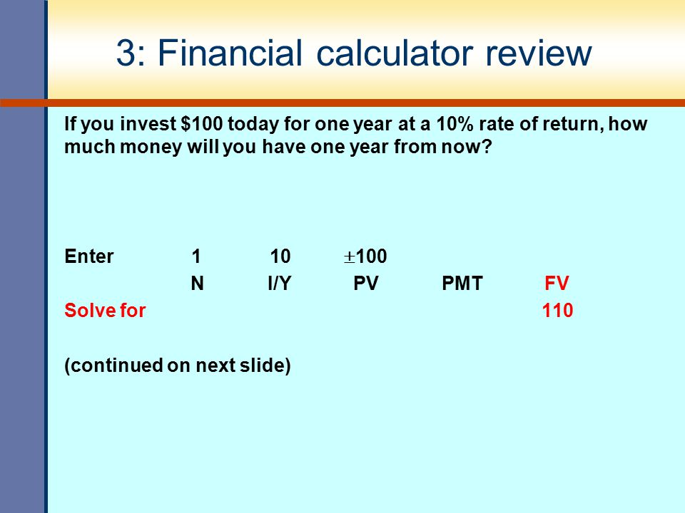 3: Financial calculator review