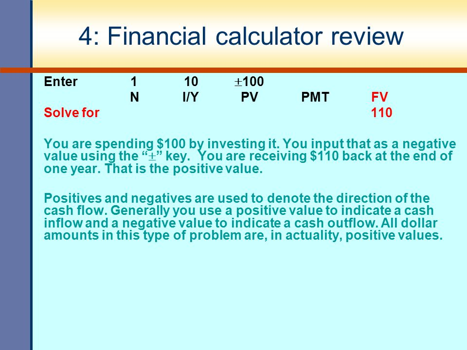 4: Financial calculator review