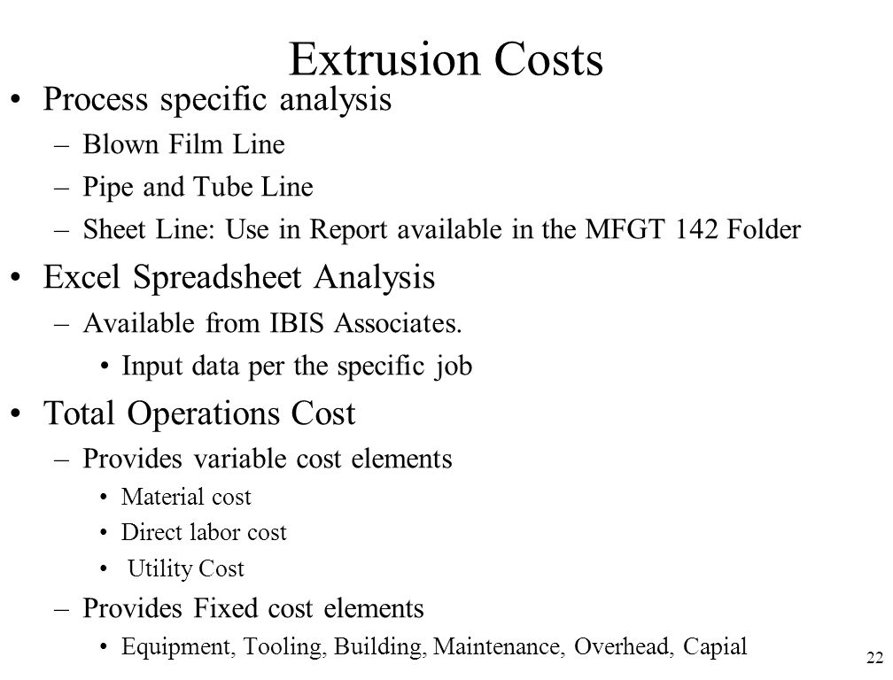 Extrusion Costs Process specific analysis Excel Spreadsheet Analysis