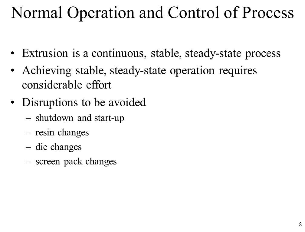 Normal Operation and Control of Process