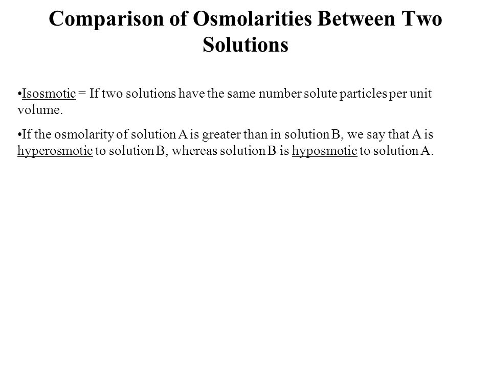 Comparison of Osmolarities Between Two Solutions