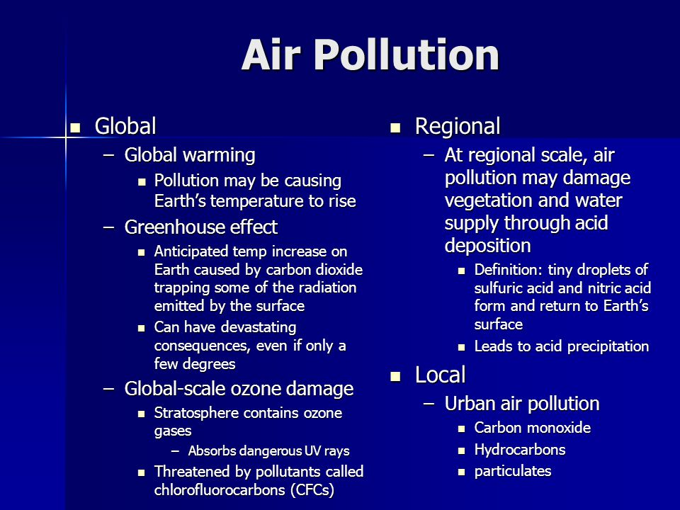 Air Pollution Global Regional Local Global warming Greenhouse effect