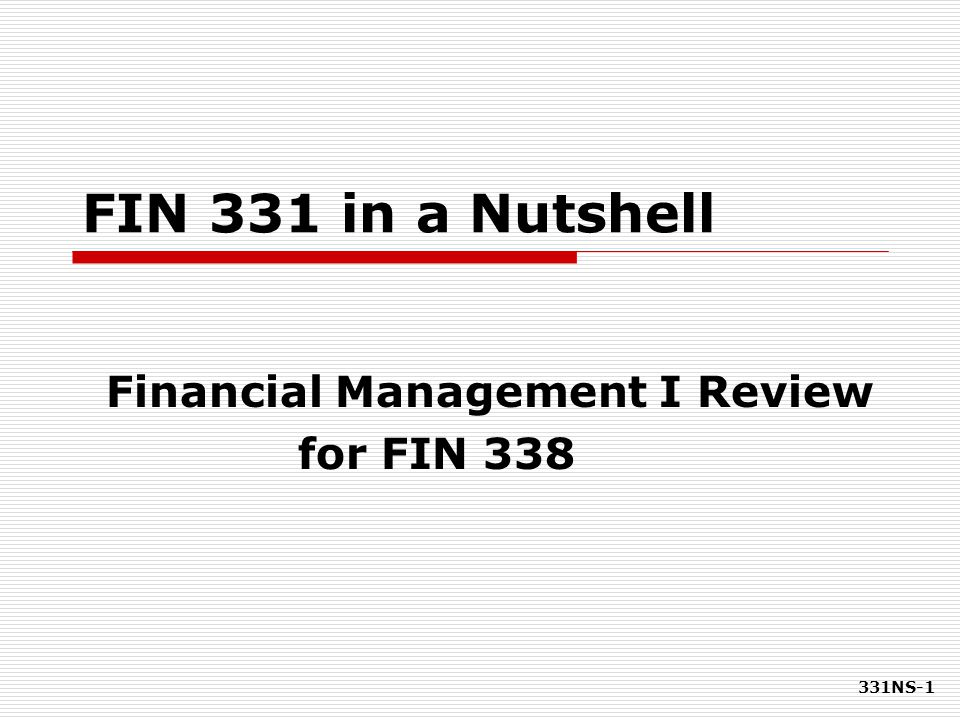 Financial Management I Review for FIN 338