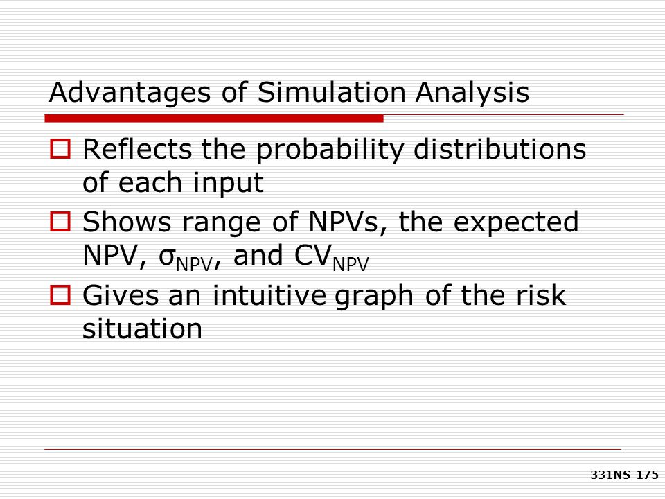 Advantages of Simulation Analysis