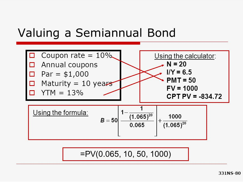 Valuing a Semiannual Bond
