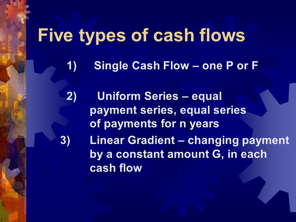 Five types of cash flows