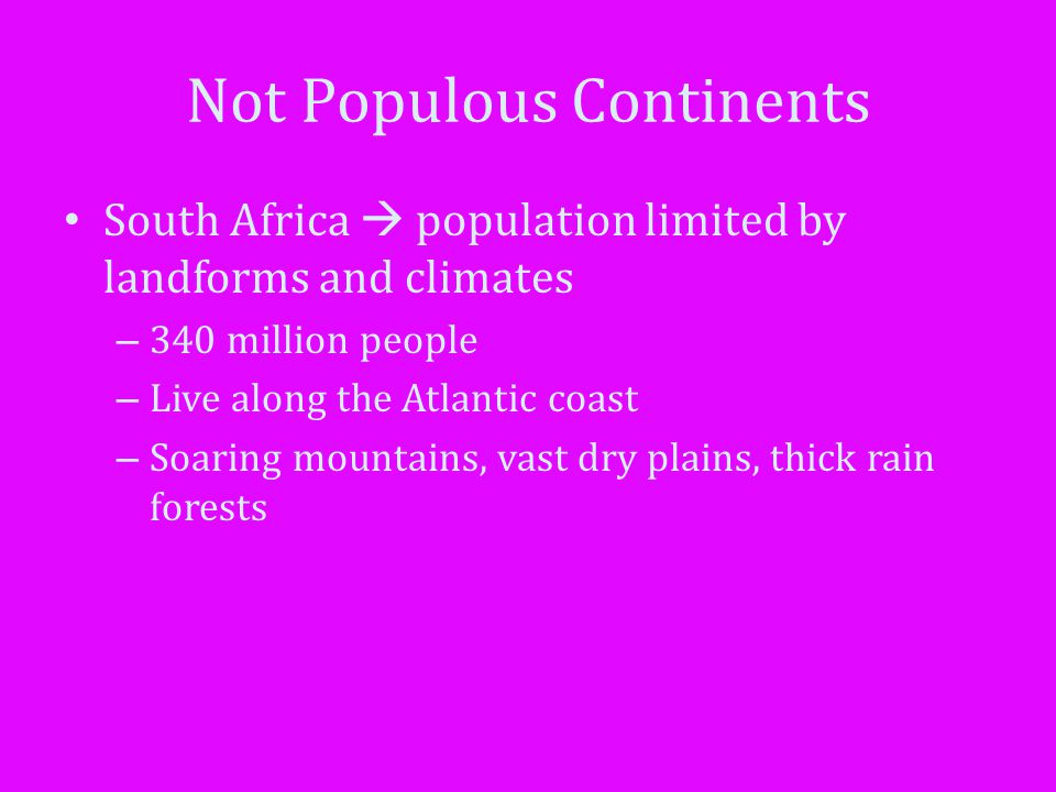 Not Populous Continents