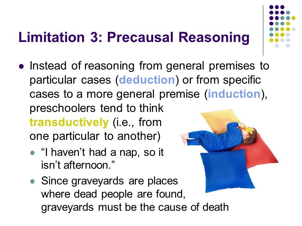 Limitation 3: Precausal Reasoning