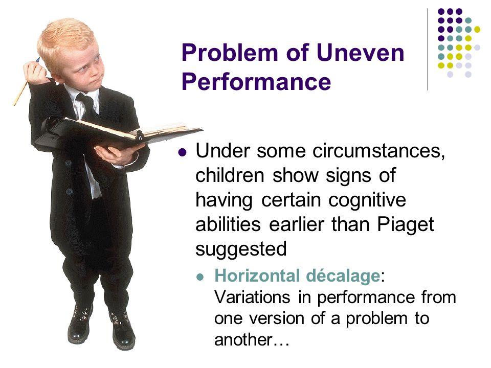 Problem of Uneven Performance