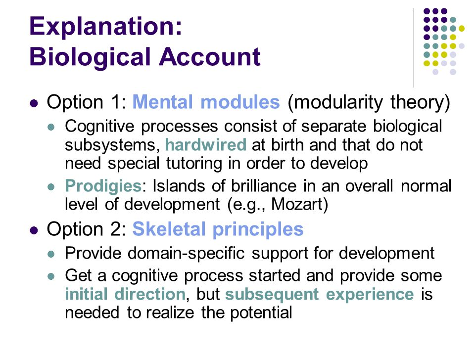 Explanation: Biological Account