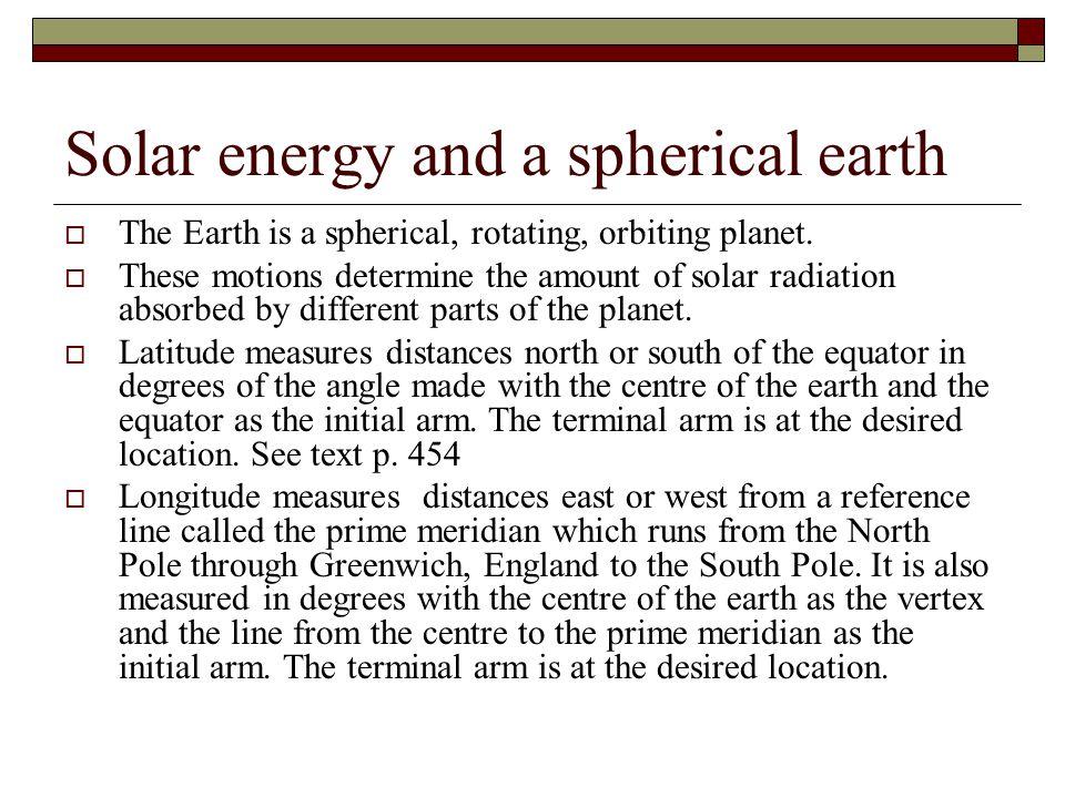 Solar energy and a spherical earth