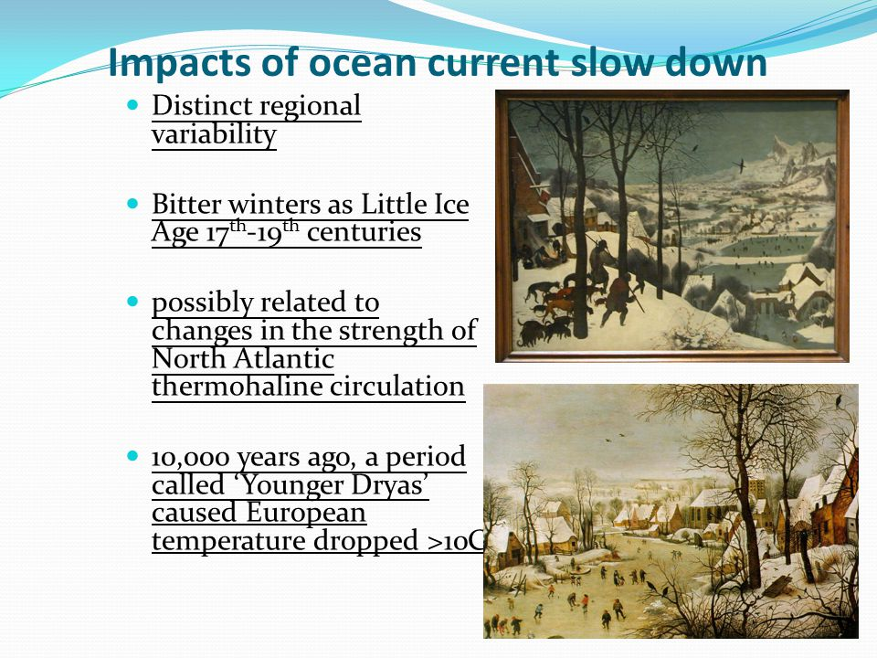 Impacts of ocean current slow down