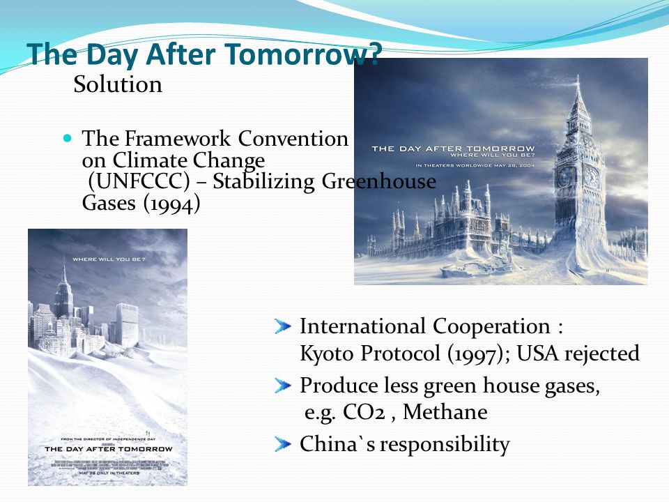 The Day After Tomorrow Solution