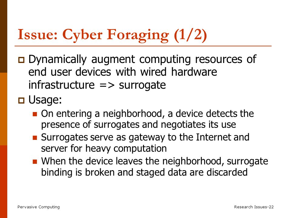 Cyber Foraging (2/2) Issues: