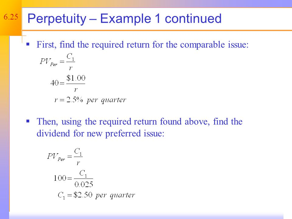 Growing Perpetuity The perpetuities discussed so far are annuities with constant payments.