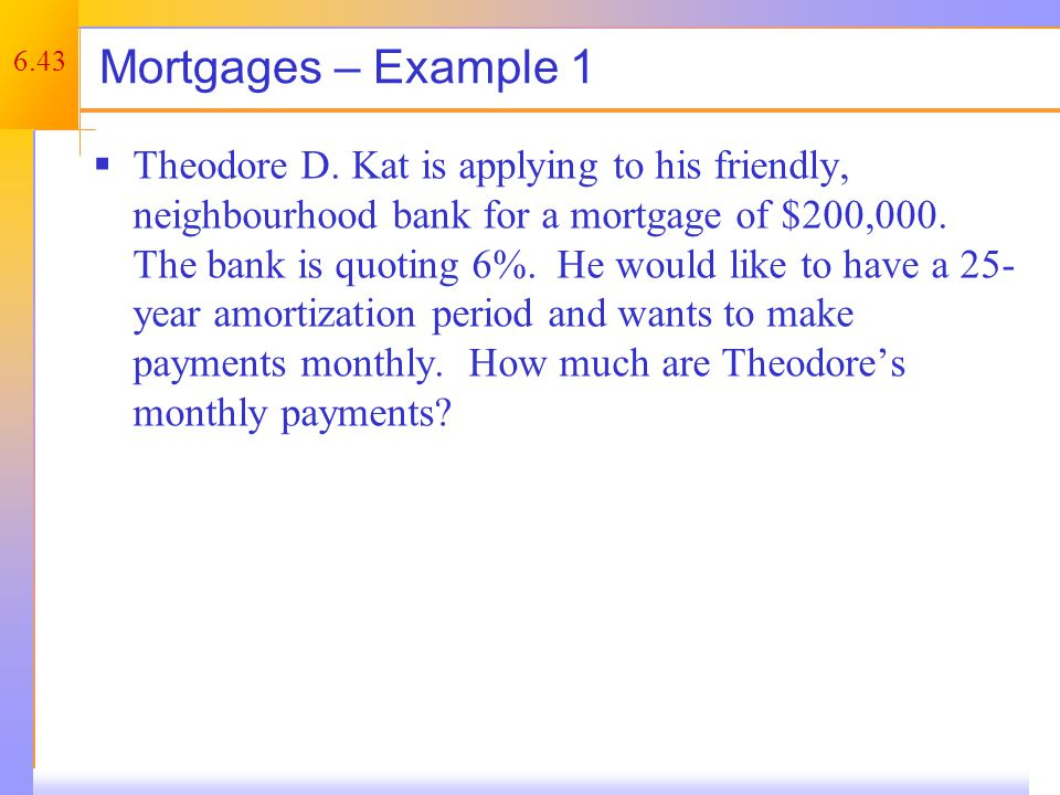 Mortgage – Example 1 Step #1: Calculate EAR