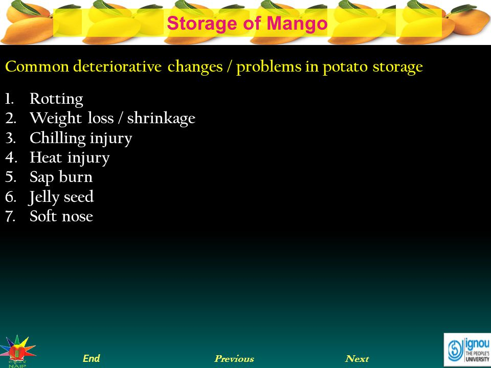 Common deteriorative changes / problems in potato storage