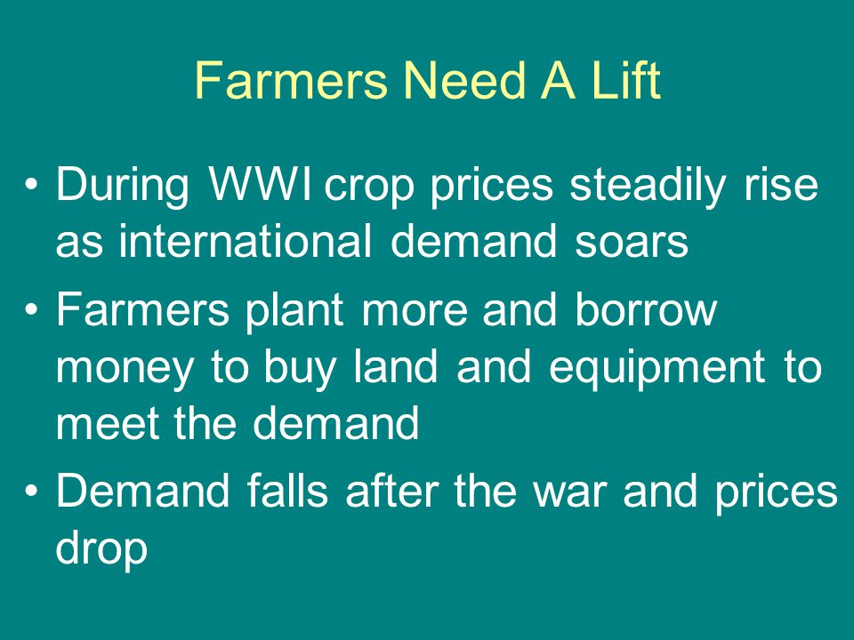 Farmers Need A Lift During WWI crop prices steadily rise as international demand soars.